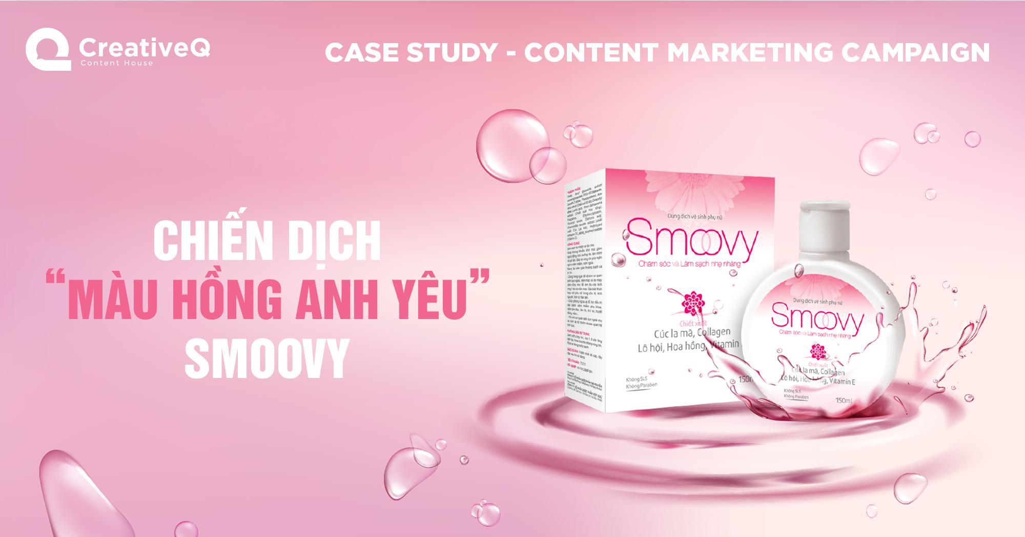 """Case study: Chiến dịch """"Màu hồng anh yêu"""" Smoovy"""