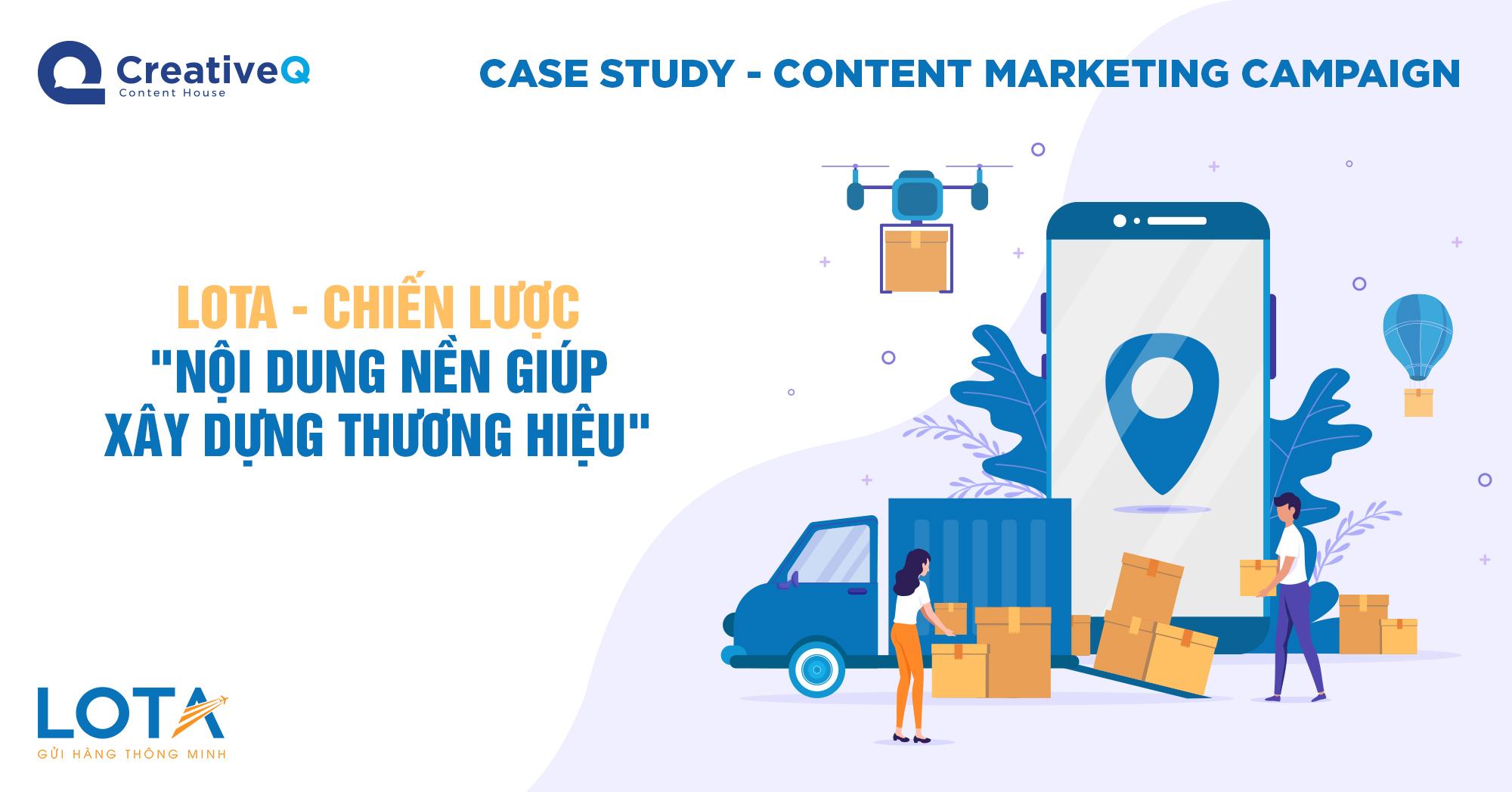 """Lota - Chiến lược """"nội dung nền giúp xây dựng thương hiệu"""""""